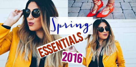 Spring Fashion Essentials & Must Haves 2016
