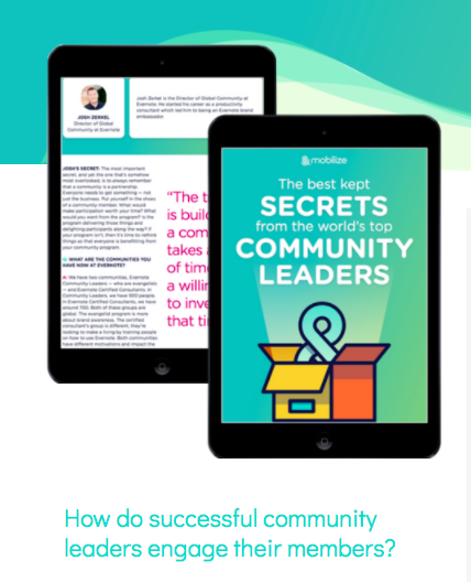 Top community leaders reveal their best-kept secrets on community engagement in this game-changing ebook by Mobilize, a tool and home for communities. Download :http://mobilize.io/community-manager-secrets