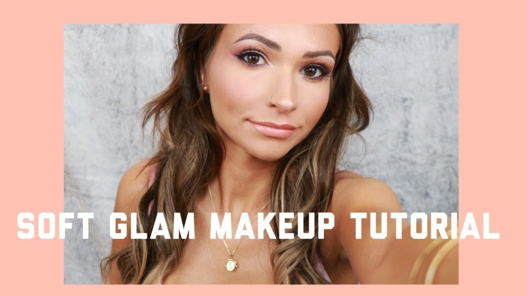 SOFT GLAM MAKEUP TUTORIAL